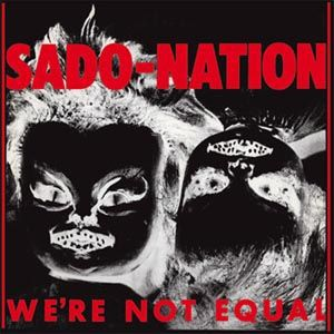 Cover SADO-NATION, we´re not equal