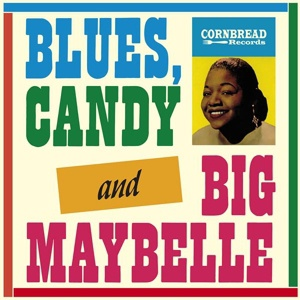 Cover BIG MAYBELLE, blues, candy and big maybelle