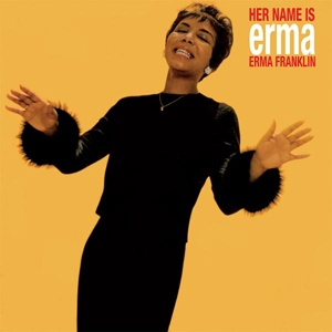 Cover ERMA FRANKLIN, her name is erma