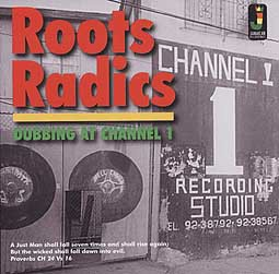 ROOTS RADICS, dubbing at channel 1 cover