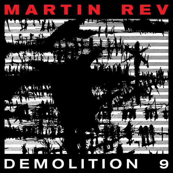 MARTIN REV, demolition 9 cover