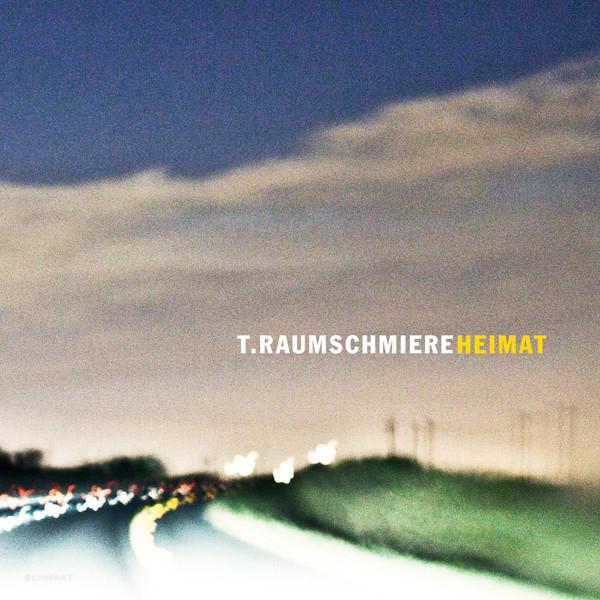T. RAUMSCHMIERE, heimat cover