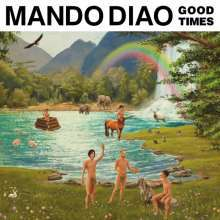 MANDO DIAO, good times cover