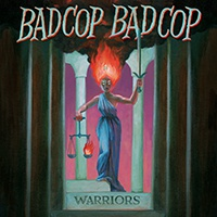 Cover BAD COP/BAD COP, warriors