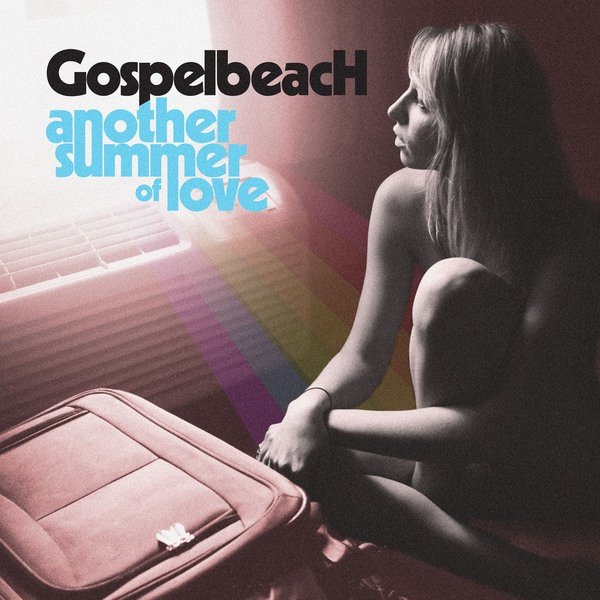 GOSPELBEACH, another summer of love cover