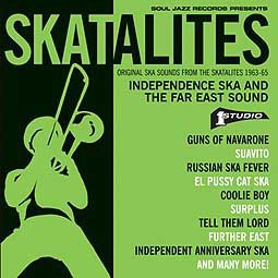 SKATALITES, independence ska and the far east sound 63-65 cover