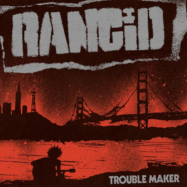 RANCID, trouble maker cover