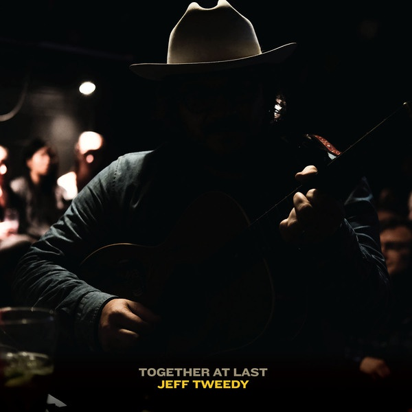 JEFF TWEEDY, together at last cover