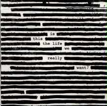 ROGER WATERS, is this the life ... cover