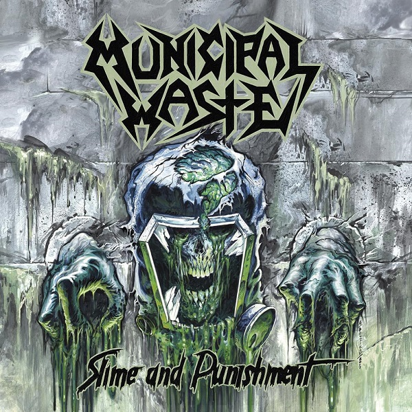 MUNICIPAL WASTE, slime and punishment cover