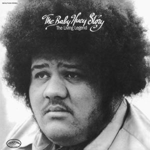 Cover BABY HUEY, living legend