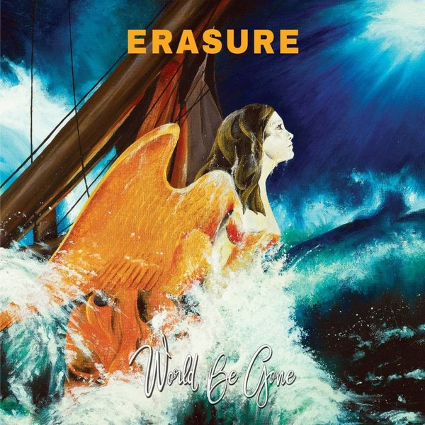 Cover ERASURE, world be gone
