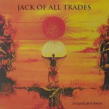 Cover JACK OF ALL TRADES, around and away