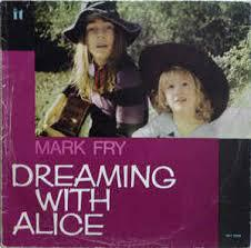 Cover MARK FRY, dreaming with alice