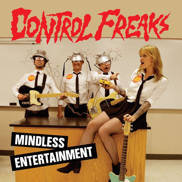 Cover CONTROL FREAKS, mindless entertainment