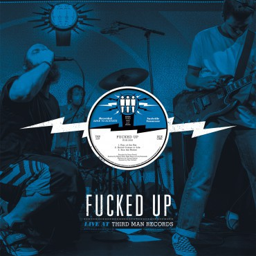 Cover FUCKED UP, third man live
