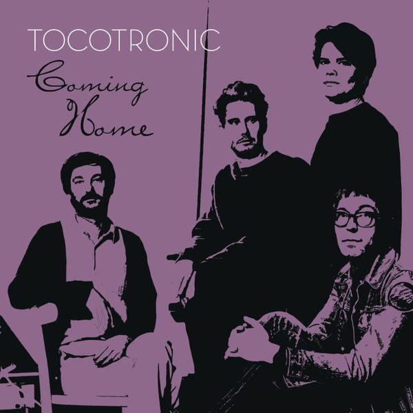 TOCOTRONIC, coming home cover