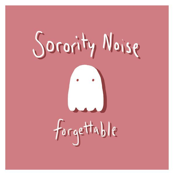 Cover SORORITY NOISE, forgettable