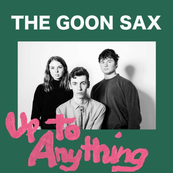 Cover GOON SAX, up to anything