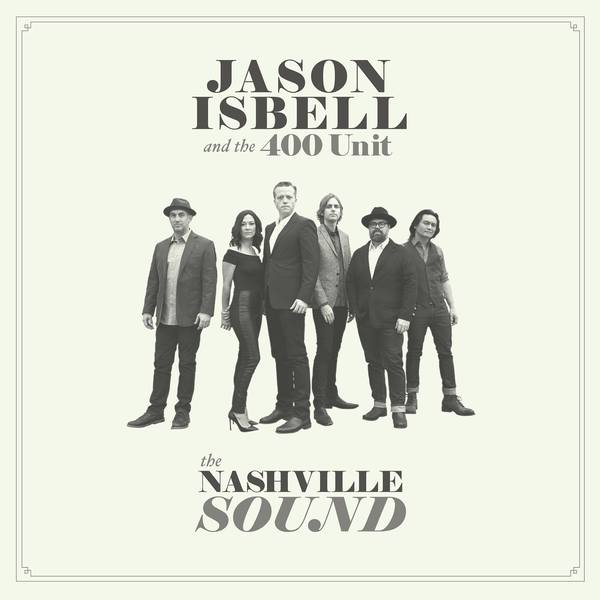 JASON ISBELL AND THE 400 UNIT, the nashville sound cover