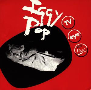 Cover IGGY POP, tv eye: 1977 live