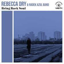 REBEKKA DRY & RADEK AZUL, bring back soul cover