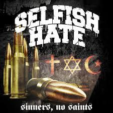 Cover SELFISH HATE, sinners, no saints