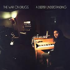 WAR ON DRUGS, a deeper understanding cover
