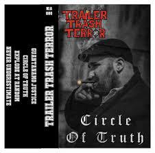 Cover TRAILER TRASH TERROR, circle of truth