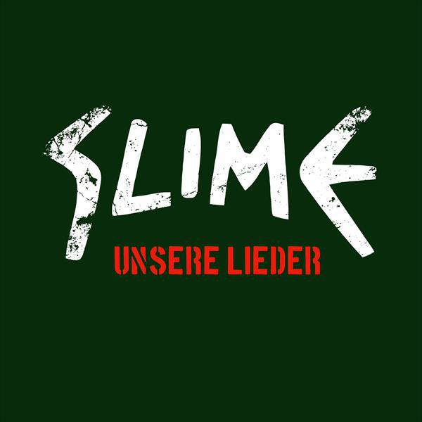 Cover SLIME, unsere lieder