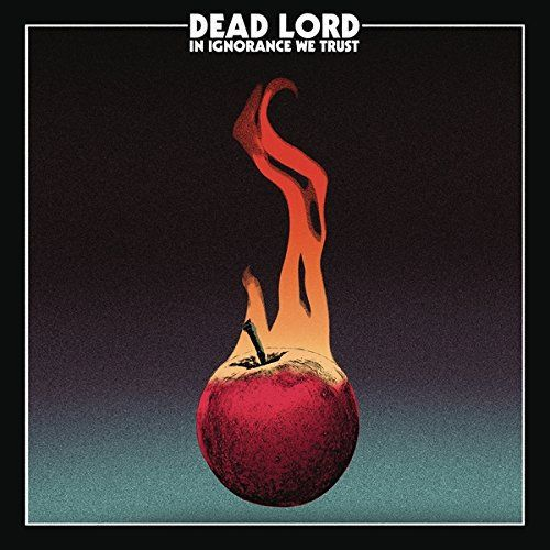 DEAD LORD, in ignorance we trust cover