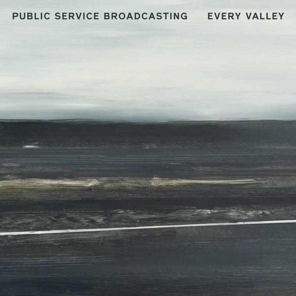Cover PUBLIC SERVICE BROADCASTING, every valley