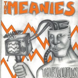 MEANIES, televolution cover