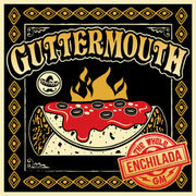 GUTTERMOUTH, the whole enchilada cover