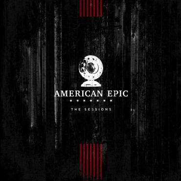 V/A, american epic: the sessions - o.s.t. cover