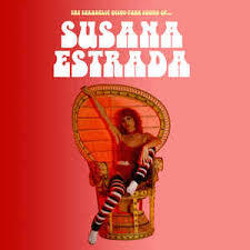 Cover SUSANA ESTRADA, the sexadelic disco funk sound