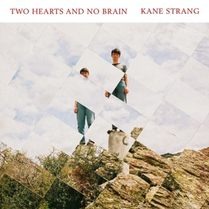 Cover KANE STRANG, two hearts and no brain