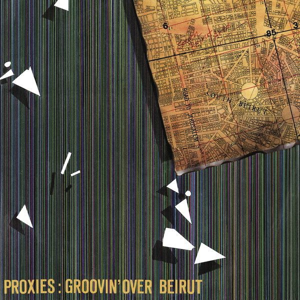 Cover PROXIES, groovin´ over beirut