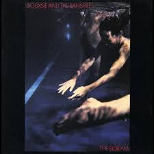 Cover SIOUXSIE AND THE BANSHEES, the scream