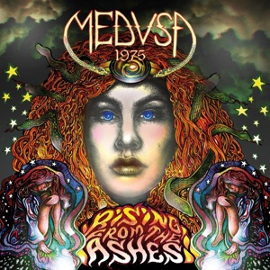 MEDUSA 1975, rising from ashes cover
