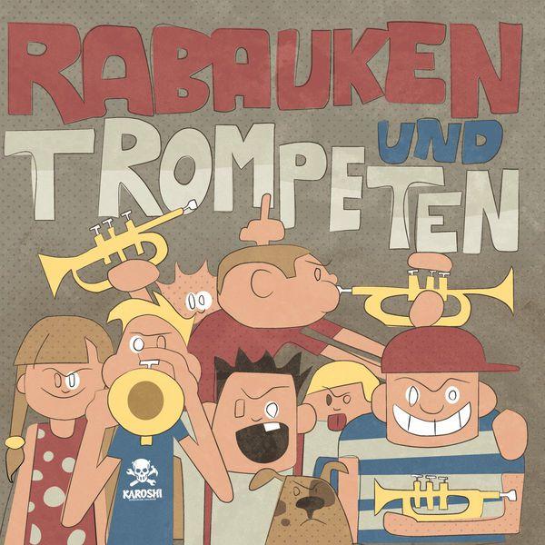 KAROSHI, rabauken und trompeten cover