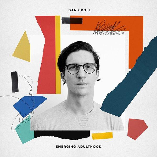 DAN CROLL, emerging adulthood cover