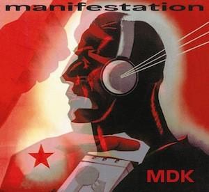 MDK (MEKANIK DESTRÜKTIW KOMANDÖH), manifestation cover