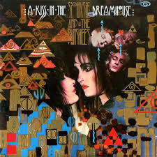 Cover SIOUXSIE AND THE BANSHEES, a kiss in the dreamhouse