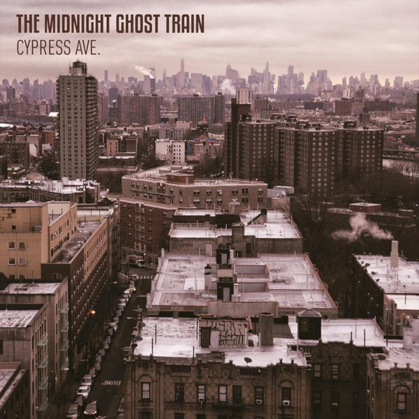 MIDNIGHT GHOST TRAIN, cypress ave. cover