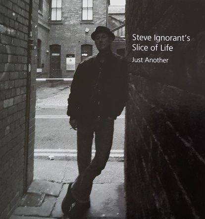 STEVE IGNORANTS SLICE OF LIFE, just another cover