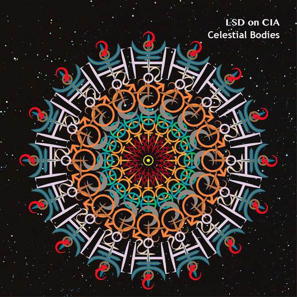 LSD ON CIA, celestial bodies cover