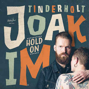 JOAKIM TINDERHOLT & HIS BAND, hold on cover