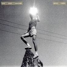 Cover MOUNT KIMBIE, love what survives
