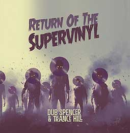 Cover DUB SPENCER & TRANCE HILL, return of the supervinyl